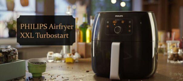 Philips Airfryer XXL Turbostart Review